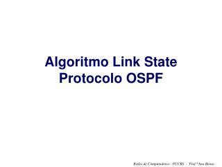 Algoritmo Link State Protocolo OSPF