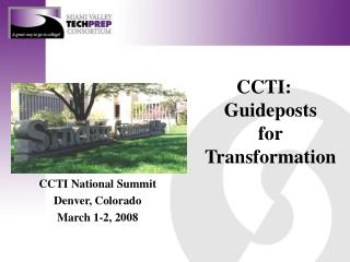CCTI: Guideposts for Transformation CCTI National Summit
