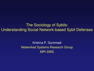 The Sociology of Sybils: Understanding Social Network-based Sybil Defenses