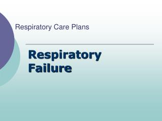 Respiratory Care Plans