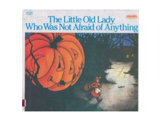 The Little Old Lady Who was not Afraid of Anything-Int Adv