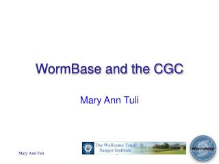 WormBase and the CGC