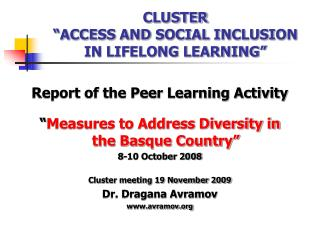 "CLUSTER  ""ACCESS AND SOCIAL INCLUSION IN LIFELONG LEARNING"""