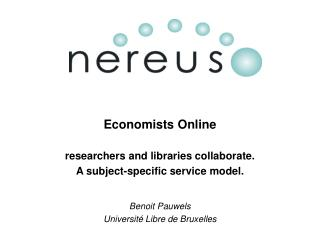 Economists Online researchers and libraries collaborate.  A subject-specific service model.