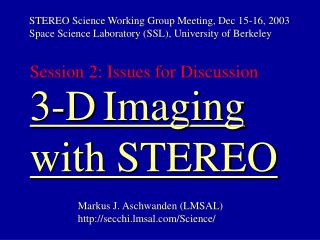 3-D Imaging with STEREO