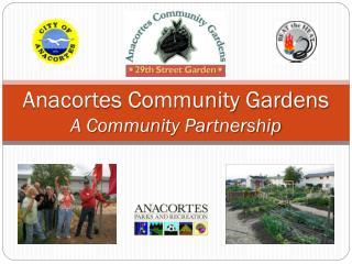 Anacortes Community Gardens A Community Partnership