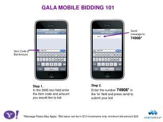 GALA MOBILE BIDDING 101