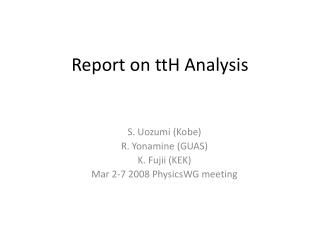 Report on ttH Analysis