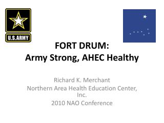 FORT DRUM: Army Strong, AHEC Healthy