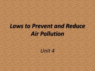 Laws to Prevent and Reduce Air Pollution