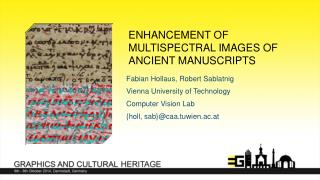 Enhancement of multispectral images of ancient manuscripts
