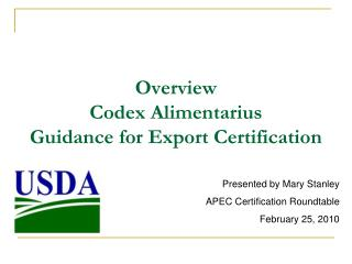Overview Codex Alimentarius  Guidance for Export Certification