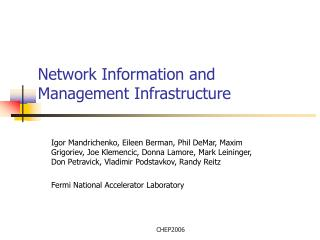 Network Information and Management Infrastructure