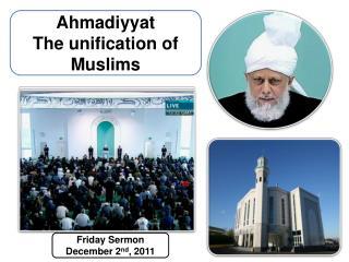 Friday Sermon December 2 nd ,  2011