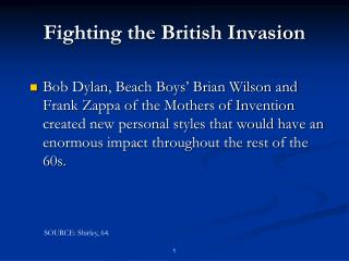 Fighting the British Invasion