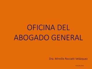 OFICINA DEL ABOGADO GENERAL