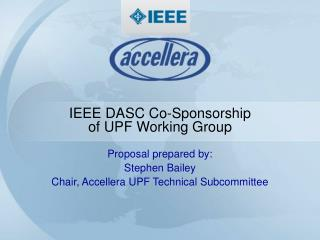 IEEE DASC Co-Sponsorship of UPF Working Group