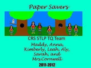 Paper Savers