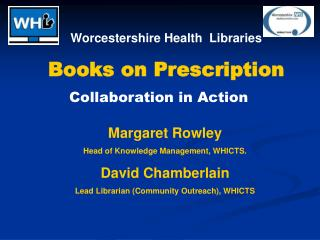 Worcestershire Health  Libraries Books on Prescription