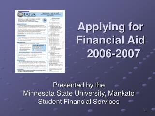 Applying for     Financial Aid    	2006-2007