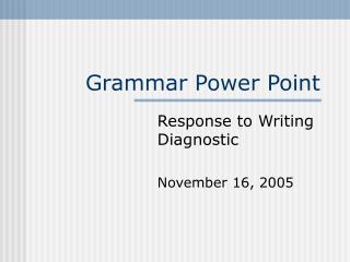 Grammar Power Point