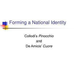 Forming a National Identity