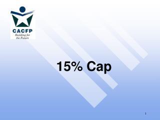 15% Cap