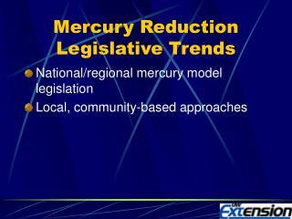 Mercury Reduction Legislative Trends