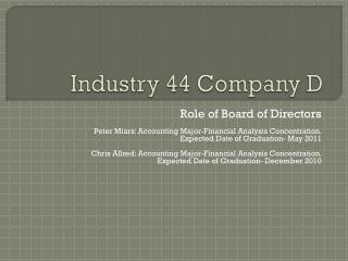 Industry 44 Company D