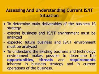 Assessing And Understanding Current IS/IT Situation