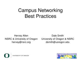 Campus Networking Best Practices
