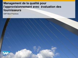 Management de la qualité pour l'approvisionnement avec  évaluation des fournisseurs