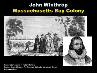 John Winthrop   Massachusetts Bay Colony