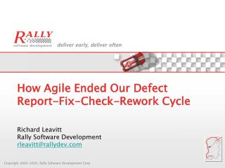 How Agile Ended Our Defect  Report-Fix-Check-Rework Cycle