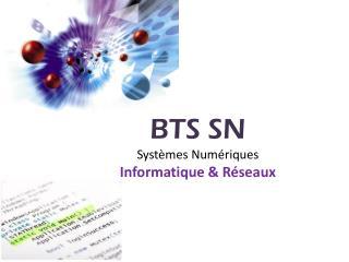 BTS SN Systèmes Numériques Informatique & Réseaux