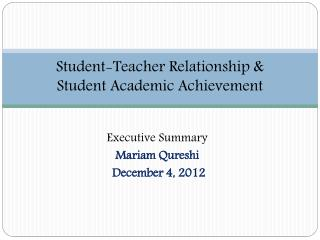 Student-Teacher  Relationship & Student  Academic Achievement