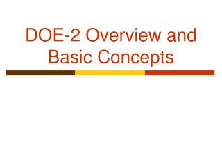 DOE-2 Overview and Basic Concepts