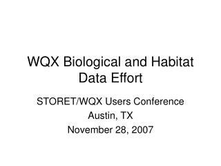 WQX Biological and Habitat Data Effort