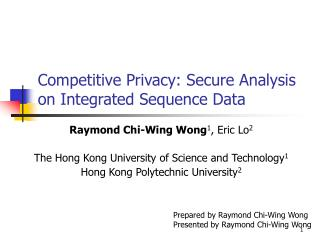 Competitive Privacy: Secure Analysis on Integrated Sequence Data
