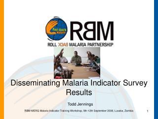 Disseminating Malaria Indicator Survey Results