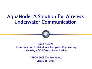 AquaNode: A Solution for Wireless Underwater Communication
