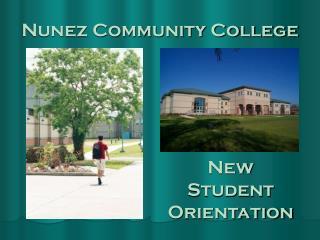 Nunez Community College New Student