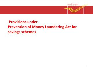 Provisions under  Prevention of Money Laundering Act for savings schemes