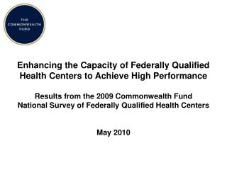 Enhancing the Capacity of Federally Qualified  Health Centers to Achieve High Performance