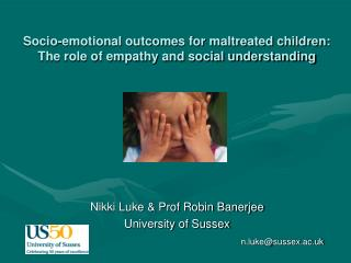 Socio-emotional outcomes for maltreated children: The role of empathy and social understanding