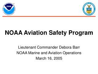 NOAA Aviation Safety Program