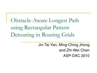 Obstacle-Aware Longest Path using Rectangular Pattern Detouring in Routing Grids