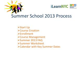 Summer School 2013 Process