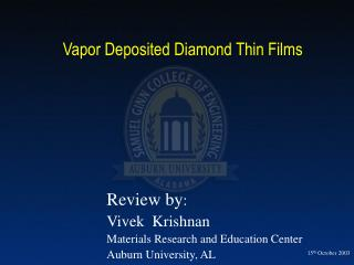 Vapor Deposited Diamond Thin Films