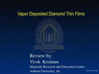 Vapor Deposited Diamond Thin Films